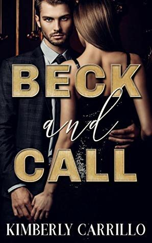 Beck and Call Kimberly Carrillo