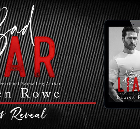 BAD LIAR (Reed Rivers Trilogy #1) by Lauren Rowe