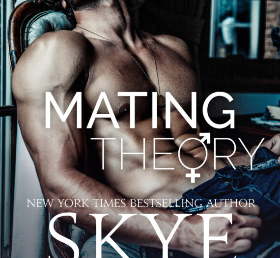 Cover Reveal: Mating Theory by Skye Warren
