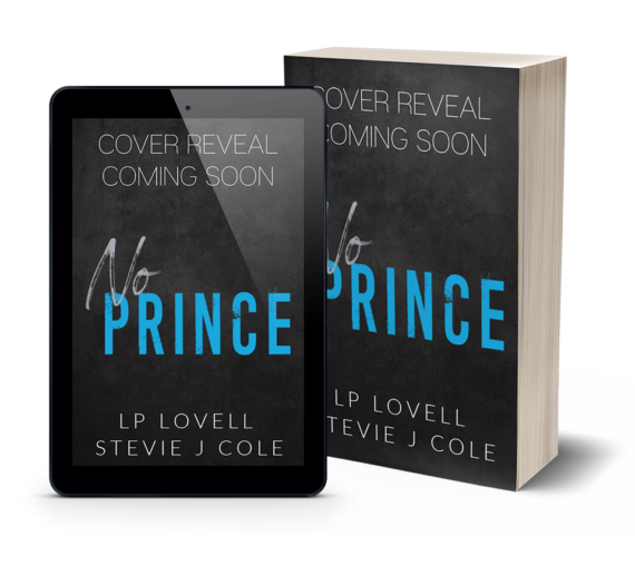 NO PRINCE by Stevie J. Cole & LP Lovell
