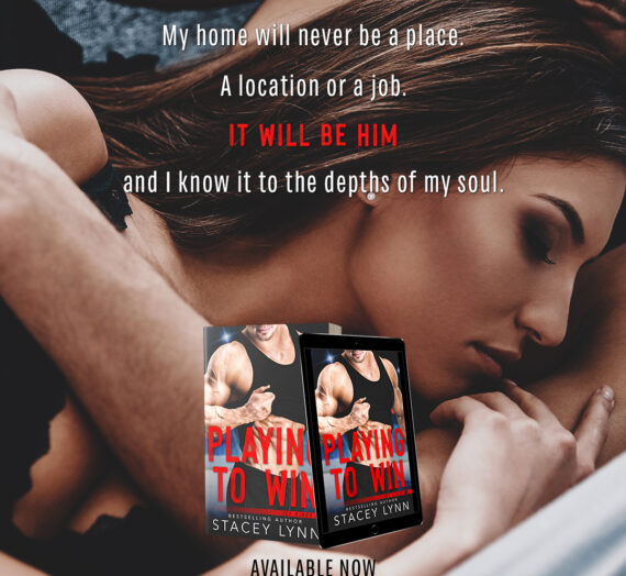 Stcey Lynn's Playing to Win Available NOW
