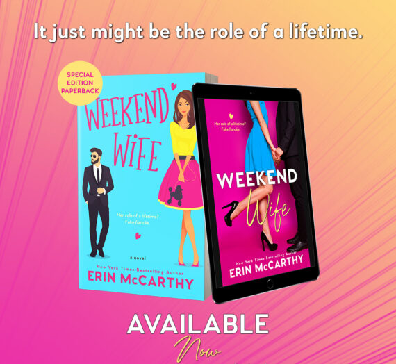Weekend Wife by Erin McCarthy Available today!