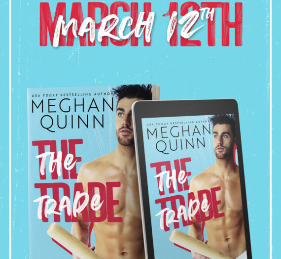 Cover Reveal: TRADE by Meghan Quinn