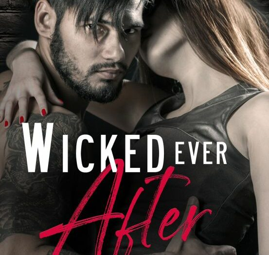 Cover Reveal for Wicked Ever After