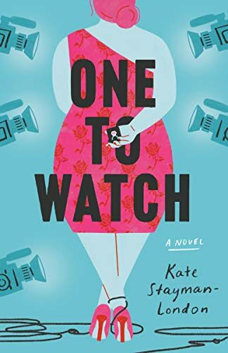 Review: One to Watch by by Kate Stayman-London