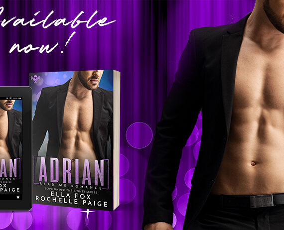 Now Available ADRIAN (Love Under the Lights #3) by Ella Fox & Rochelle Paige