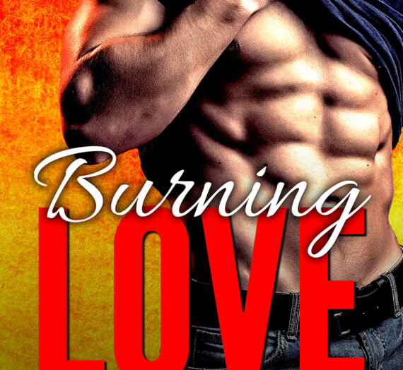 Burning Love by Elizabeth Lynx Available Now