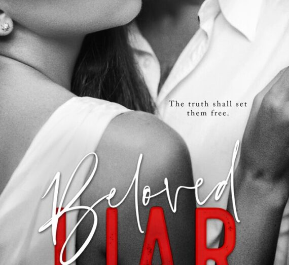 Beloved Liar: Book 3 OUT TODAY