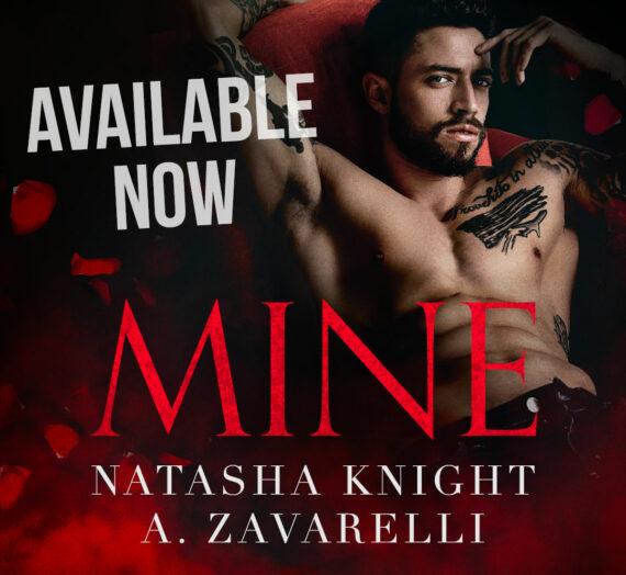 Review: Mine by Natasha Knight and A. Zavarelli