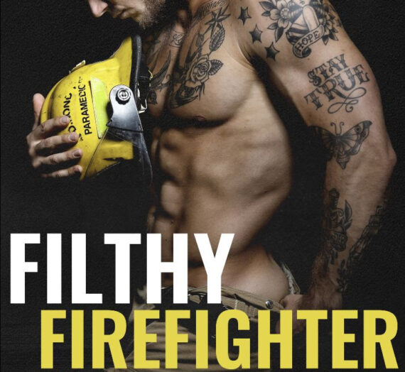Cover Reveal: Filthy Firefighter