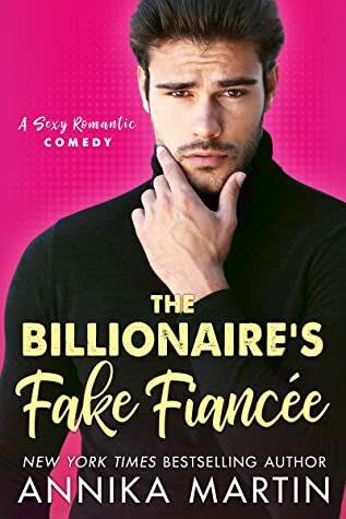 Review: Billionaire's Fake Fiance by Annika Martin