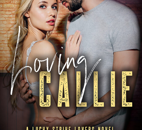 Cover Reveal: Loving Callie