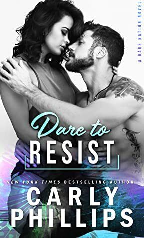 De-café review of Dare to Resist by Carly Phillips