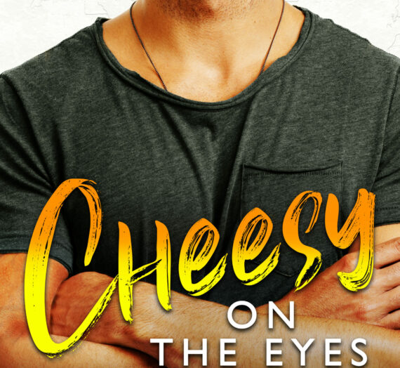 Out Today: Cheesey on the Eyes