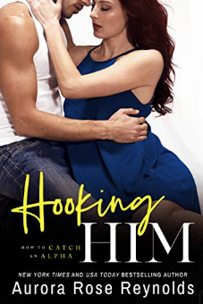 Review: Hooking Him by Aurora Rose Reynolds