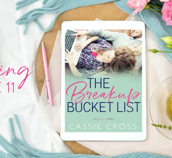 Cover Reveal:  THE BREAKUP BUCKET LIST by Cassie Cross
