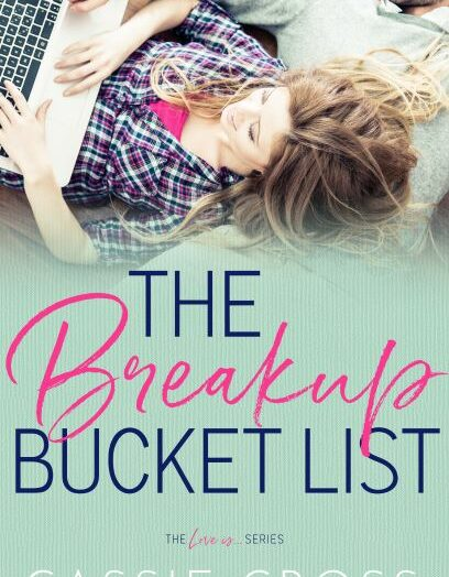The Breakup Bucket List Out Today!