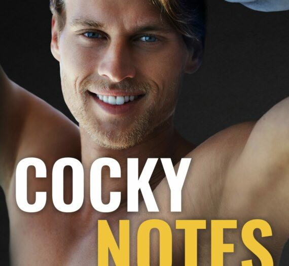 Cocky Notes by Leesa Bow