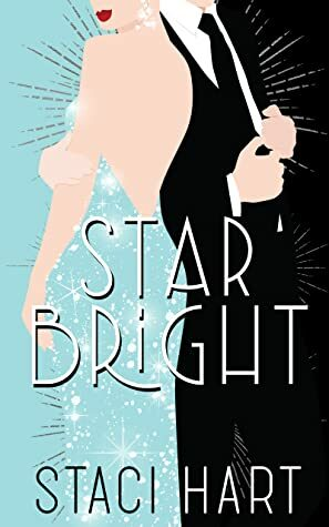 Star Bright -Bright Young Things, Book #1 (According to Brittni)