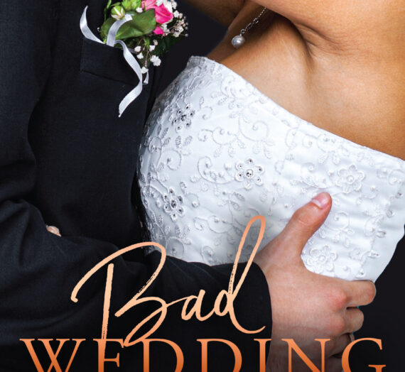 Bad Wedding by Elise Faber out today!