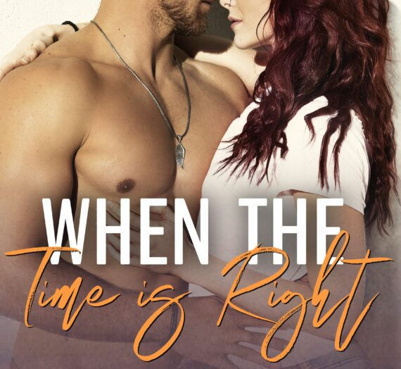 Review: When the Time is Right