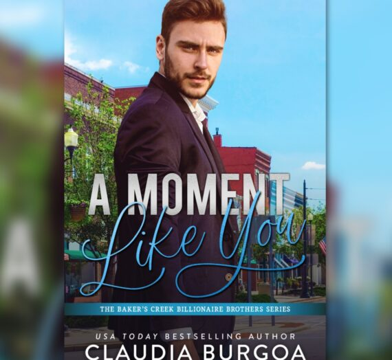 Review: A Moment Like You by Claudia Burgoa
