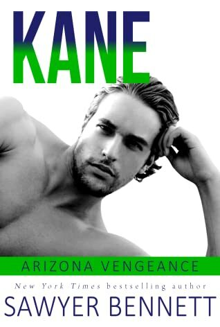 Kane by Sawyer Bennett Out Today