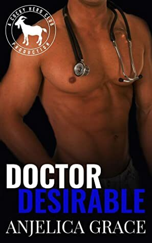 Doctor  Desirable by Anjelica Grace