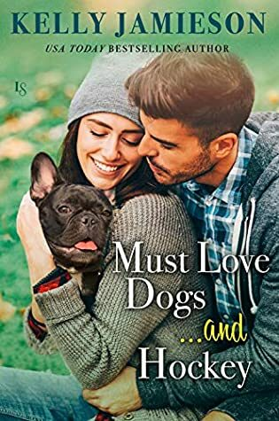 Review: Must Love Dogs… and Hockey by Kelly Jamieson
