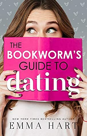 Review: The Bookworm's Guide to Dating  by Emma Hart