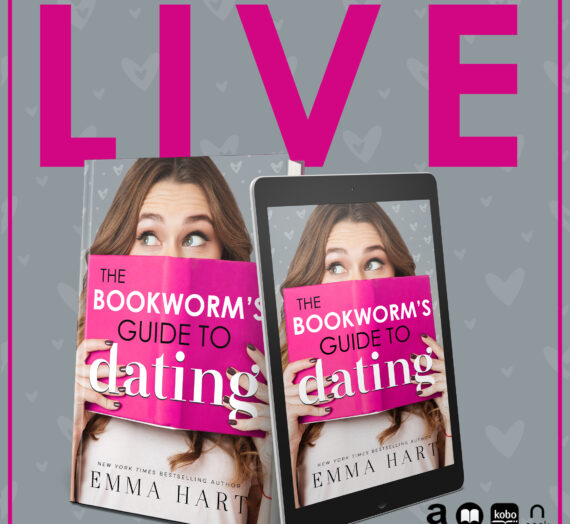 The Bookworm's Guide to Dating by Emma Hart is LIVE!