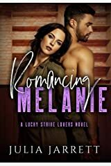 Romancing Melanie by Julia Jarrett Out Today!