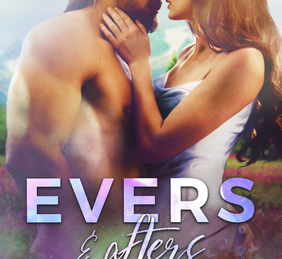Cover Reveal for Evers & Afters