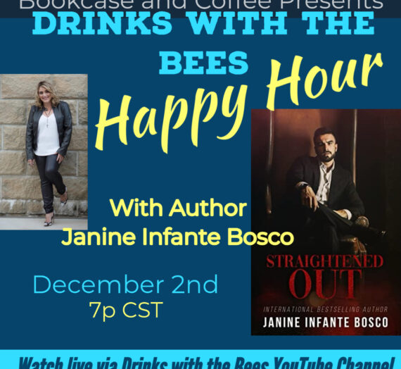 Drinks with the Bees Happy Hour Edition with author Janine Infante Bosco
