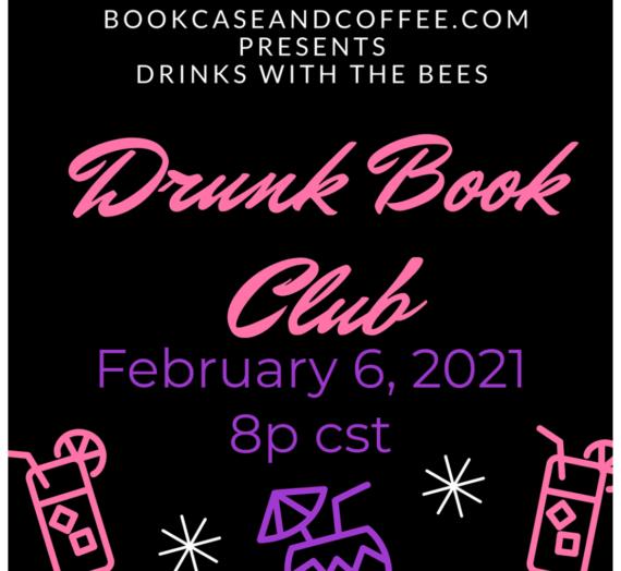 Vote for your pick for  your pick for February Drunk Book Club