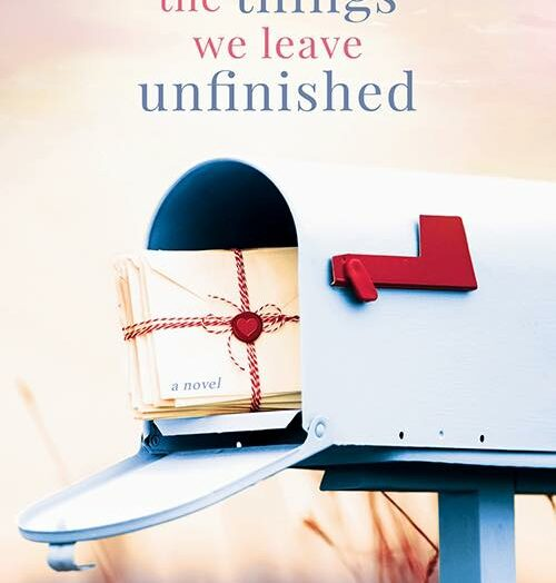 The Things We Leave Unfinished  by Rebecca Yarros