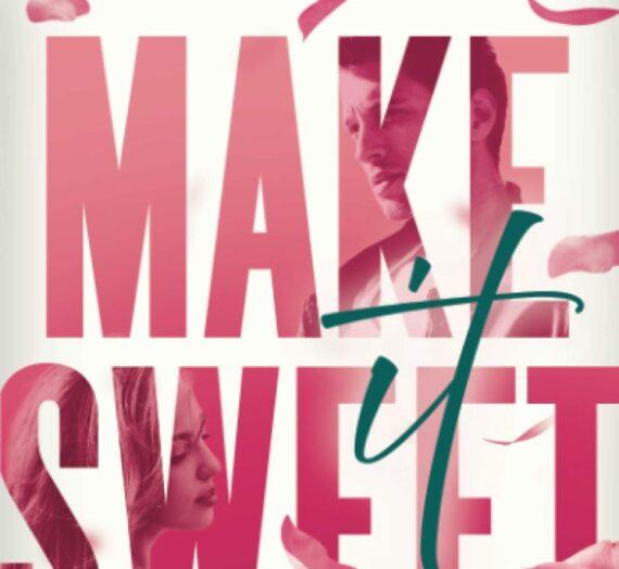 Make it Sweet: 2/23 Release