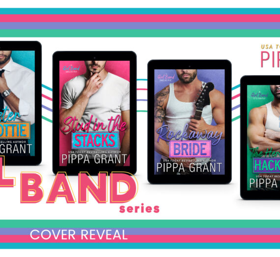 The Girl Band Series by Pippa Grant!