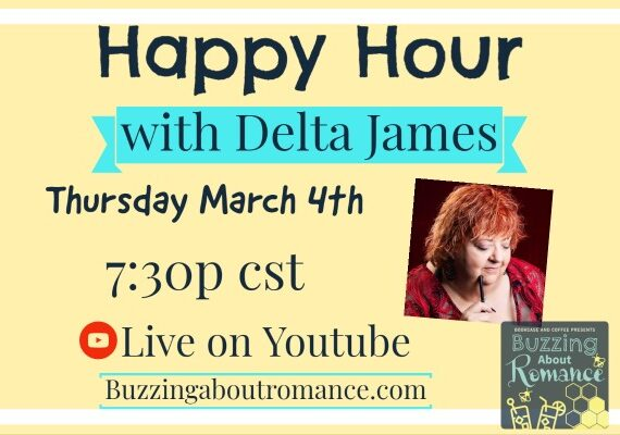 Buzzing about Romance Happy Hour with Delta James