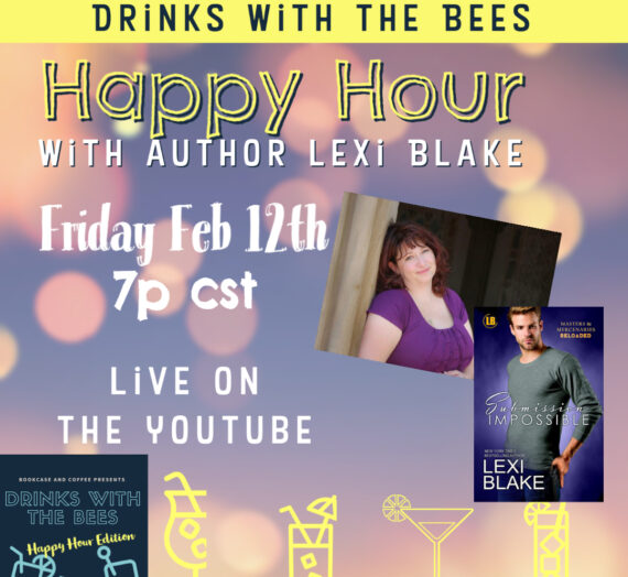 Drinks with the Bees Happy Hour Edition author Lexi Blake