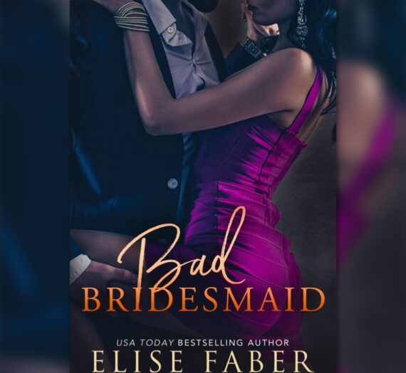 Review: Bad Bridesmaid by Elise Faber