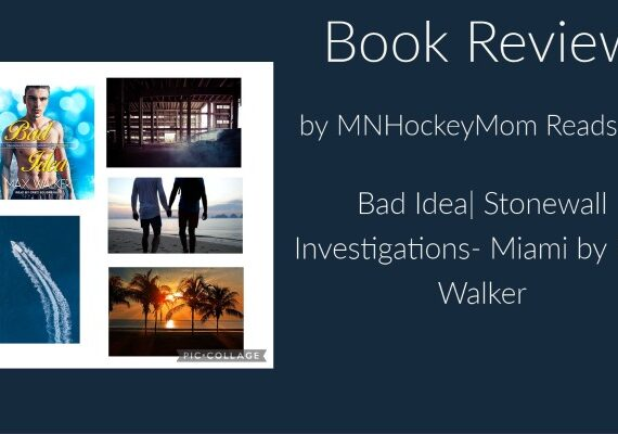 Bad Idea| Stonewall Investigations- Miami by Max Walker