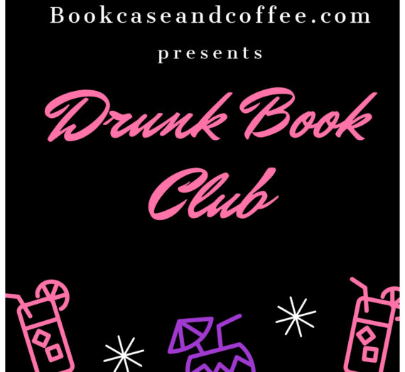 Nominate your Book Choice for April Drunk Book Club