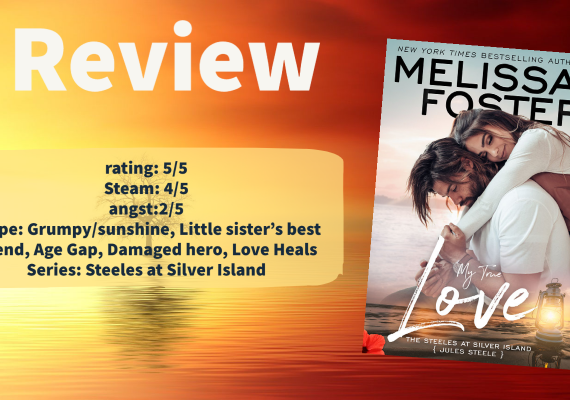 My True Love; The Steeles at Silver Island by Melissa Foster