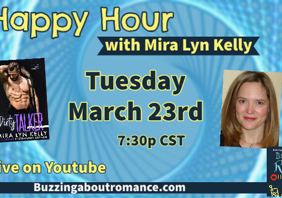 Happy Hour with Mira Lyn Kelly