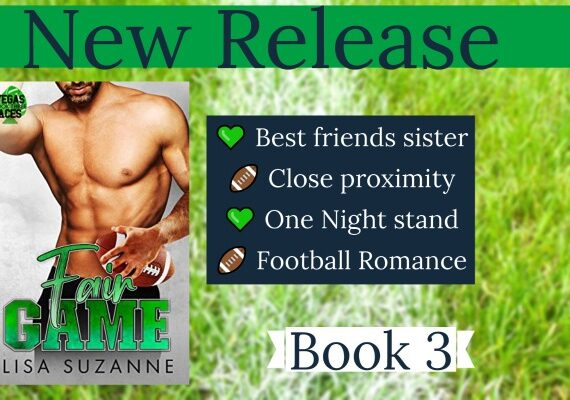 Fair Game by Lisa Suzanne Out Today