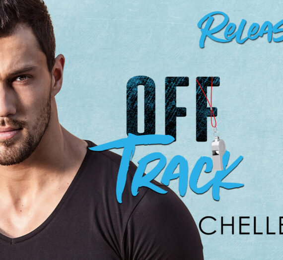 Off Track by Chelle Sloan out Today!