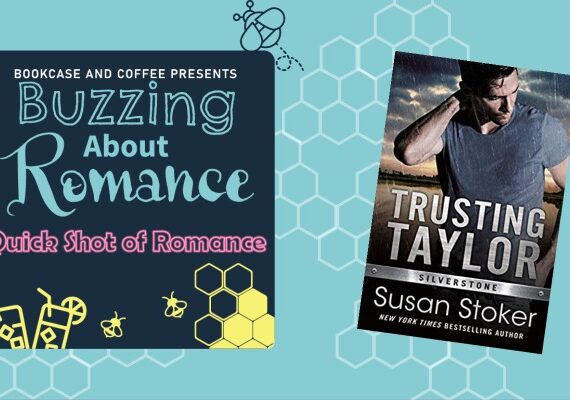 Quick Shot of Romance: Trusting Taylor by Susan Stoker