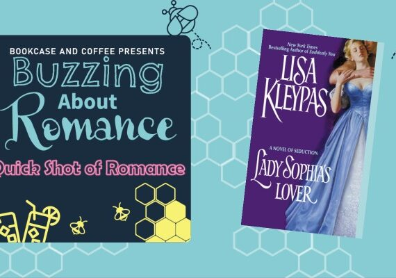 Quick Shot of Romance: Lady Sophia's Lover by Lisa Kleypas