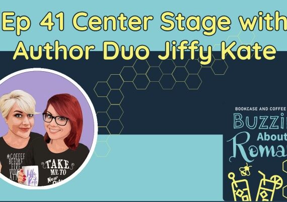 Ep 41: Center Stage with Author Duo Jiffy Kate